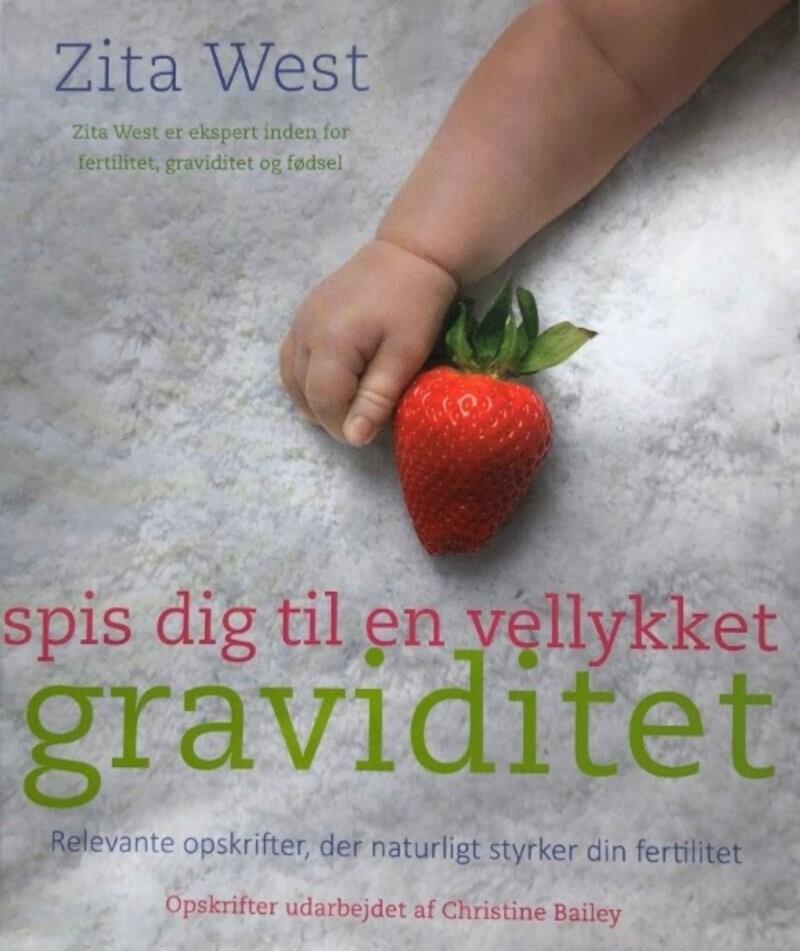Image of   Spis Dig Til En Vellykket Graviditet - Zita West - Bog