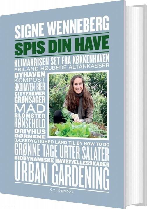 Spis Din Have - Signe Wenneberg - Bog