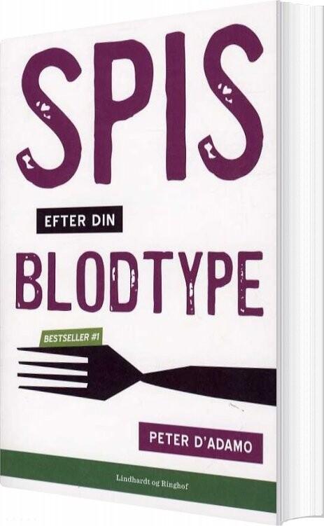 Image of   Spis Efter Din Blodtype - Peter J. Dadamo - Bog