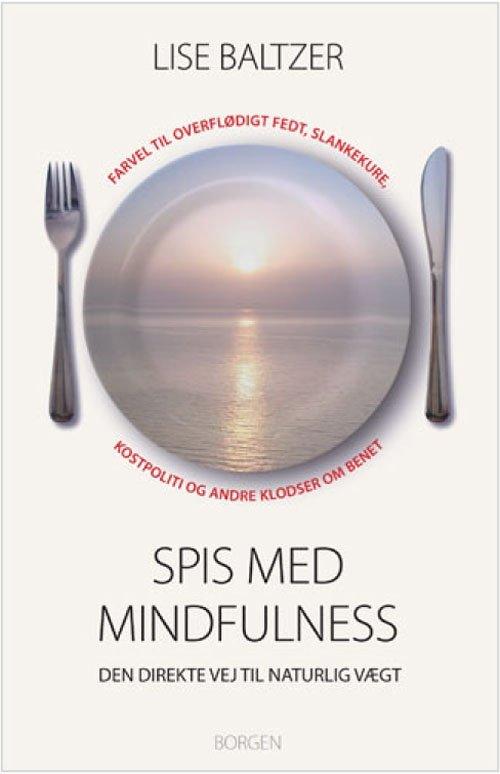 Billede af Spis Med Mindfulness - Lise Baltzer - Bog
