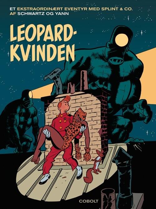Image of   Leopardkvinden - Splint & Co - Yann - Tegneserie