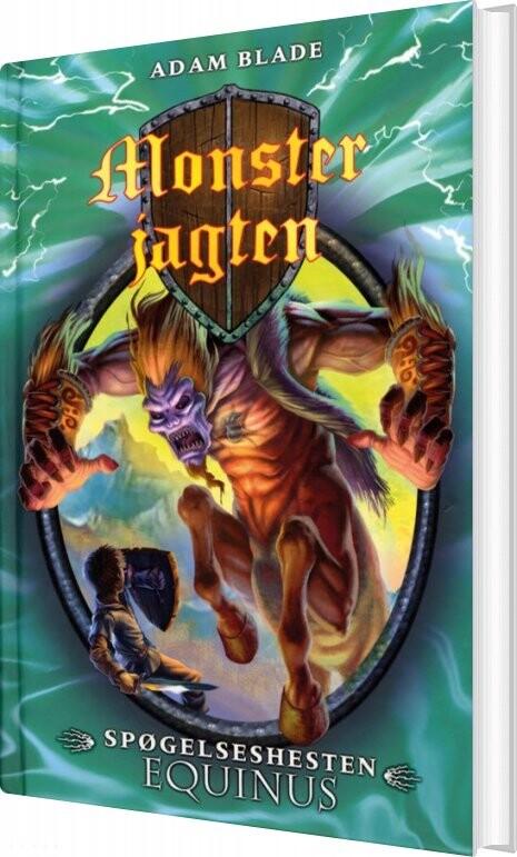 Monsterjagten 20 - Spøgelseshesten Equinus - Adam Blade - Bog