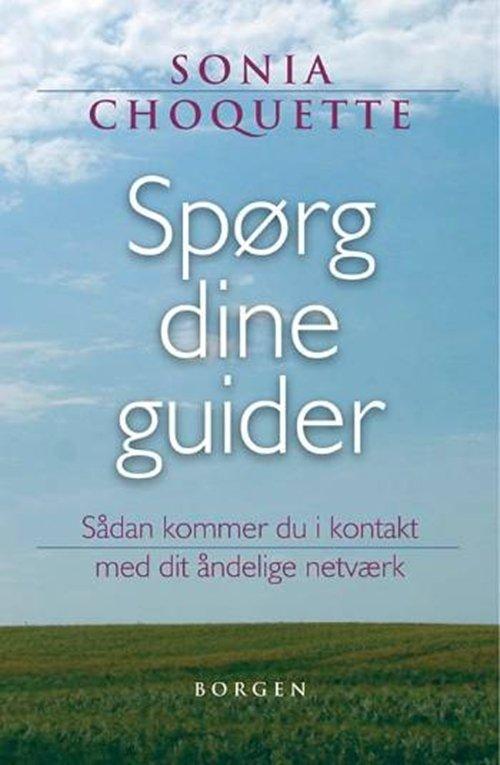 Spørg Dine Guider Af Sonia Choquette → Køb bogen billigt her