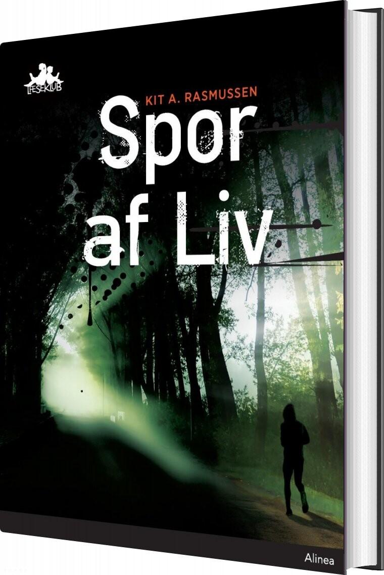 Spor Af Liv, Sort Læseklub - Kit A. Rasmussen - Bog