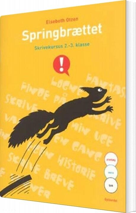 Springbrættet - Skrivekursus 2.-3.klasse - Elsebeth Otzen - Bog