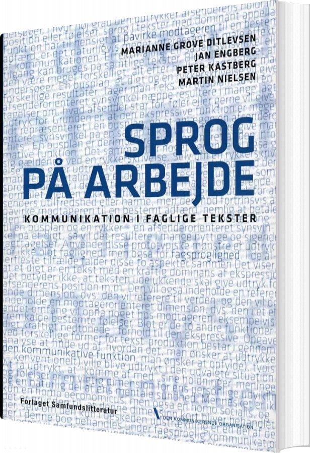 Sprog På Arbejde - M. Grove Ditlevsen - Bog