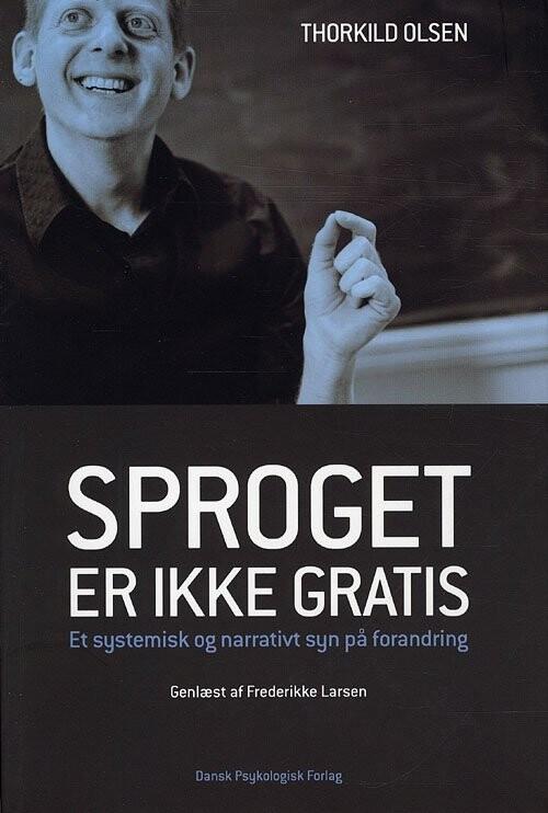 Image of   Sproget Er Ikke Gratis - Thorkild Olsen - Bog