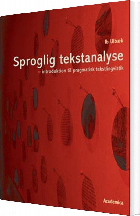 Sproglig Tekstanalyse - Ib Ulbæk - Bog