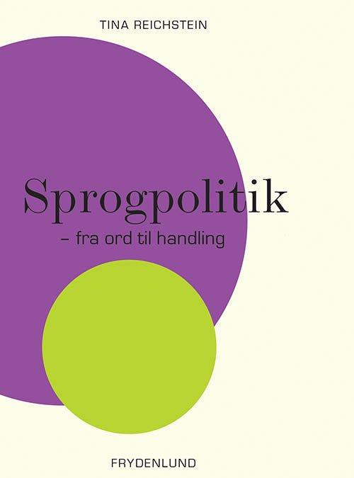 Billede af Sprogpolitik - Tina Reichstein - Bog