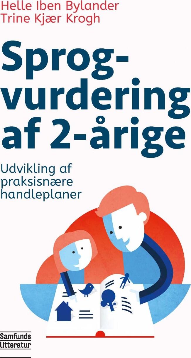 Image of   Sprogvurdering Af 2-årige - Trine Kjær Krogh - Bog