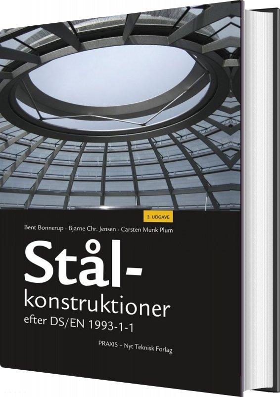 Image of   Stålkonstruktioner Efter Ds/en 1993 - Bjarne Chr. Jensen - Bog