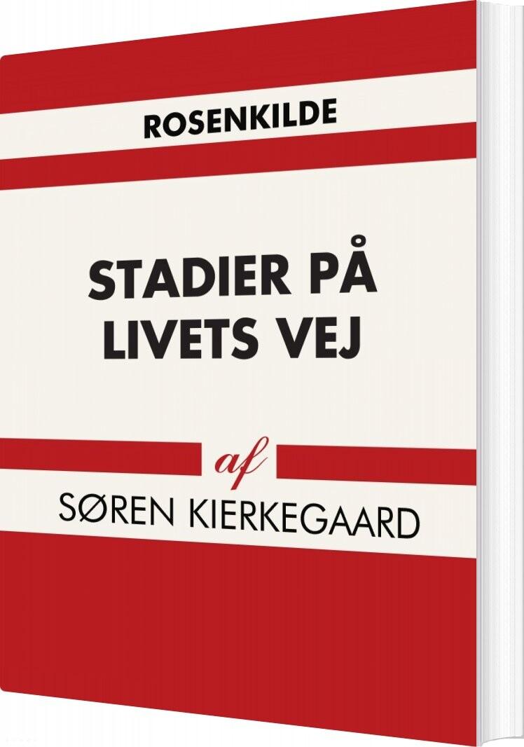 Image of   Stadier På Livets Vej - Søren Kierkegaard - Bog