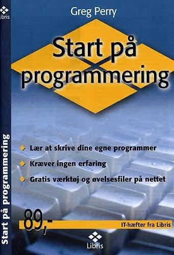 Billede af Start På Programmering - Greg Perry - Bog