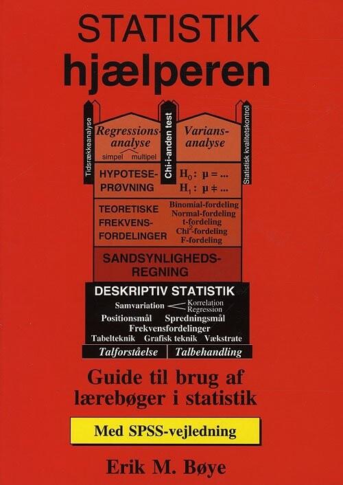 Image of   Statistik-hjælperen - Med Spss-vejledning - Erik Møllmann Bøye - Bog