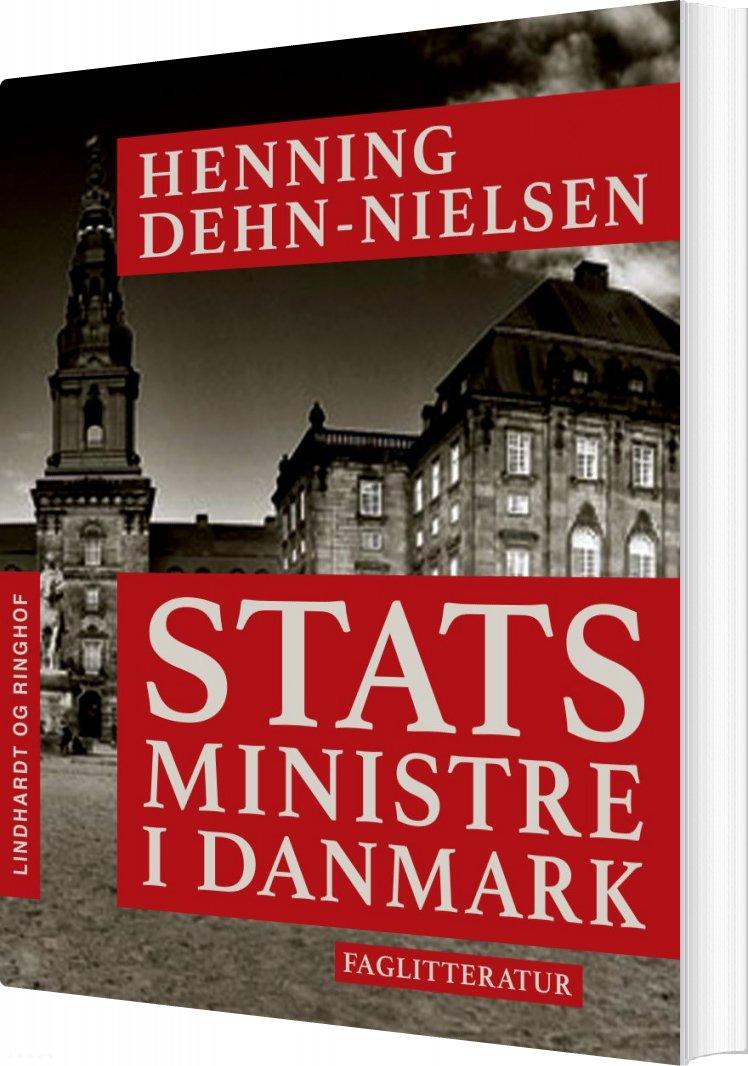 Image of   Statsministre I Danmark - Henning Dehn-nielsen - Bog