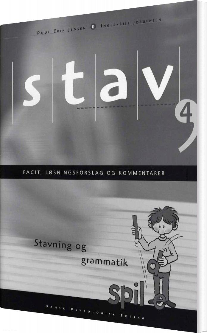 Stav 4 - Facit, Løsningsforslag Og Kommentarer, 5. Udgave - Poul Erik Jensen - Bog