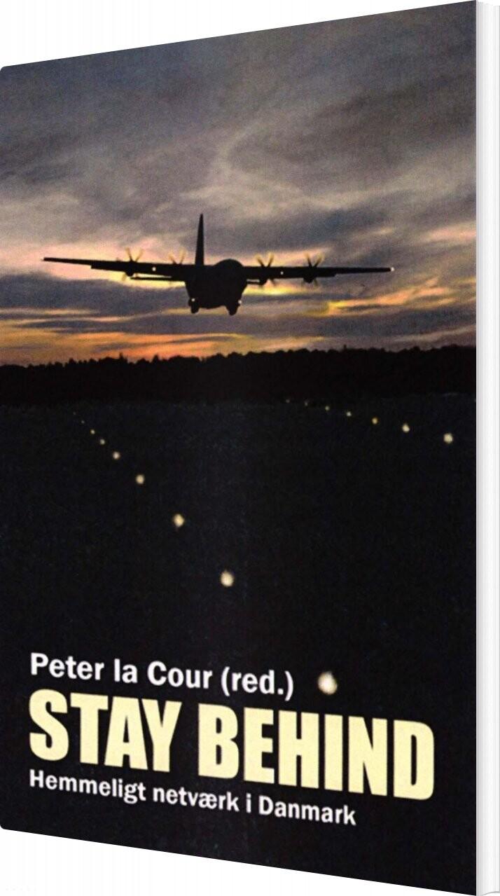 Stay Behind - Peter La Cour - Bog