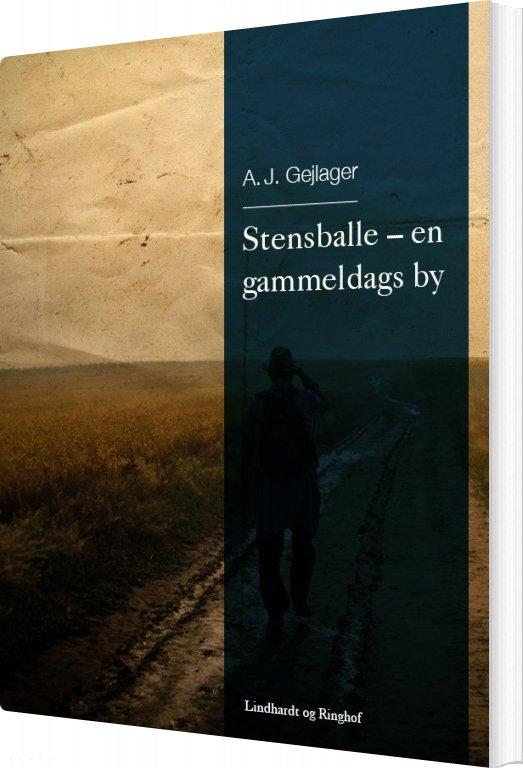 Stensballe - En Gammeldags By - A. J. Gejlager - Bog