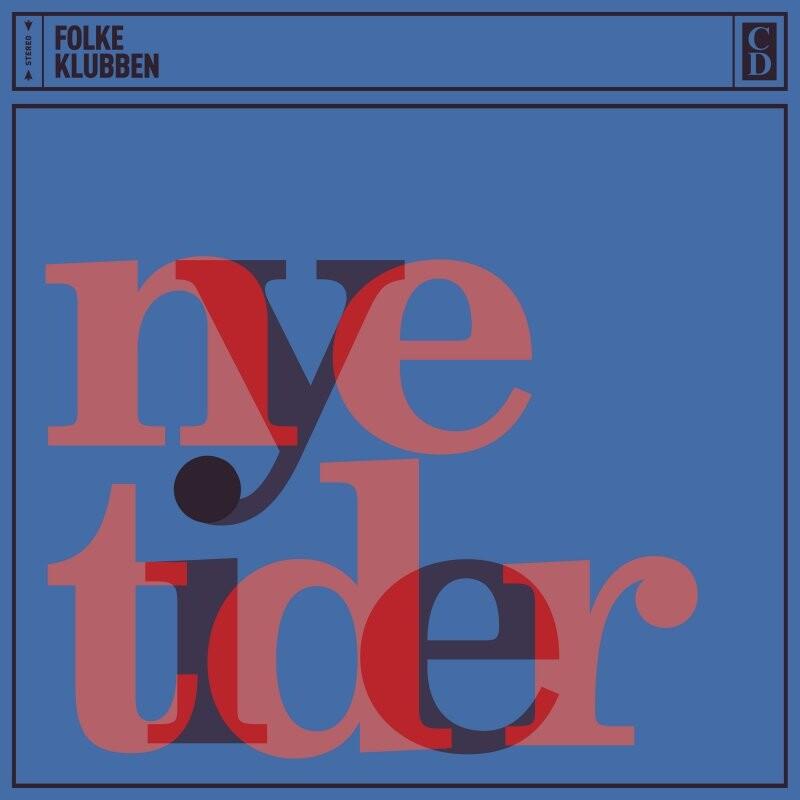 Image of   Folkeklubben - Nye Tider - CD