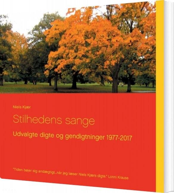 Stilhedens Sange - Niels Kjær - Bog