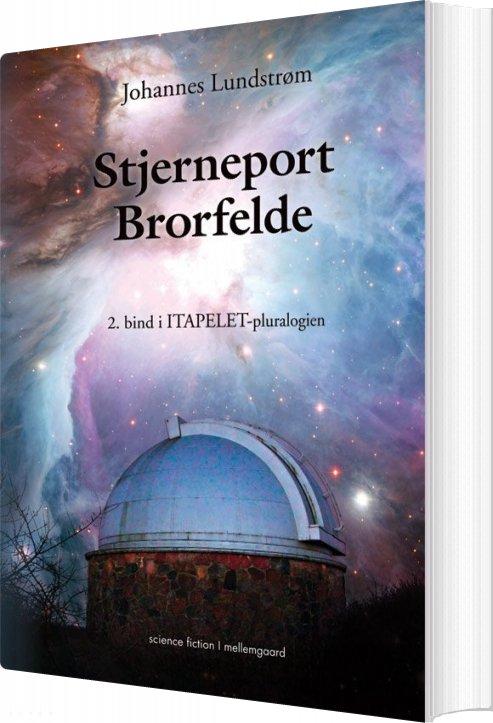 Image of   Stjerneport Brorfelde - Johannes Lundstrøm - Bog