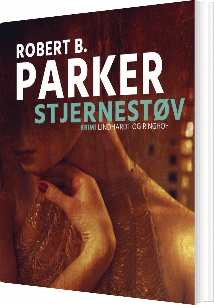 Stjernestøv - Robert B. Parker - Bog