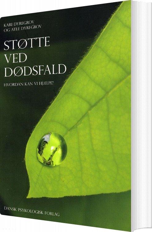 Image of   Støtte Ved Dødsfald - Kari Dyregrov - Bog