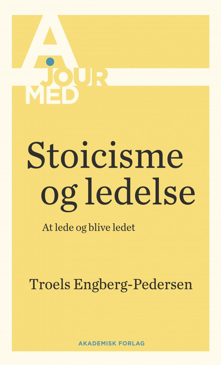 Image of   Stoicisme Og Ledelse - Troels Engberg-pedersen - Bog