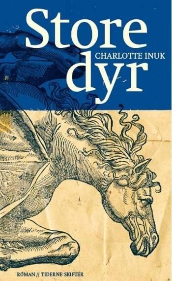 Image of   Store Dyr - Lotte Inuk - Bog