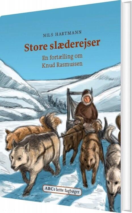 Billede af Store Slæderejser - Nils Hartmann - Bog