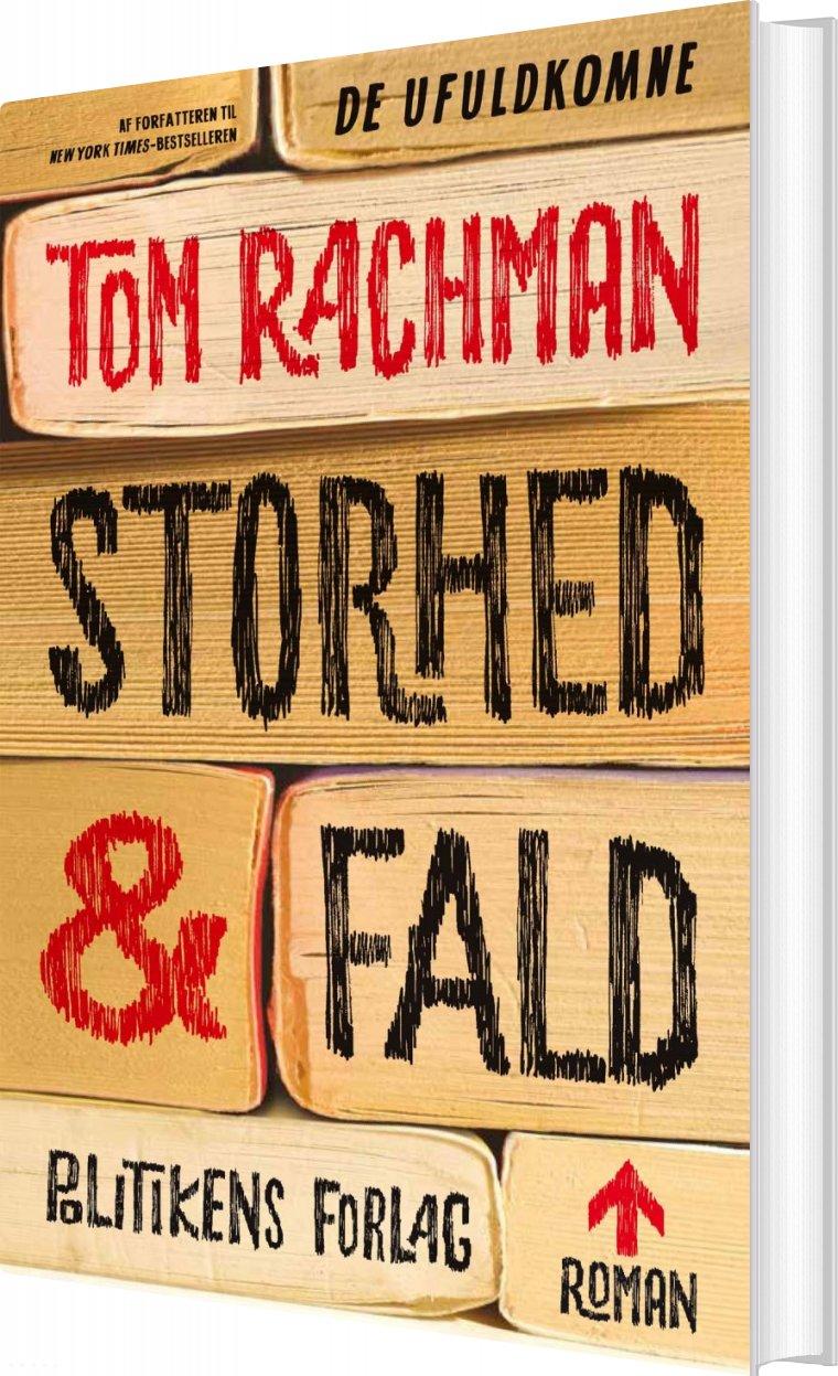 Storhed Og Fald - Tom Rachman - Bog