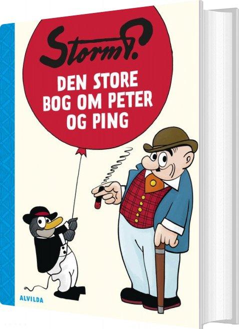 Image of   Storm P. - Den Store Bog Om Peter Og Ping - Storm P - Bog