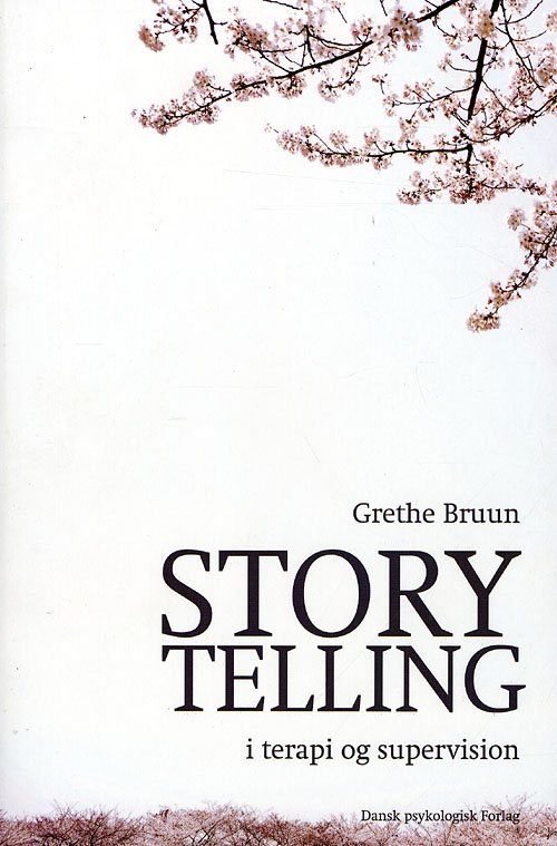 Image of   Storytelling I Terapi Og Supervision - Grethe Bruun - Bog