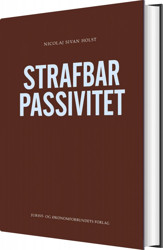 Image of   Strafbar Passivitet - Nicolaj Sivan Holst - Bog