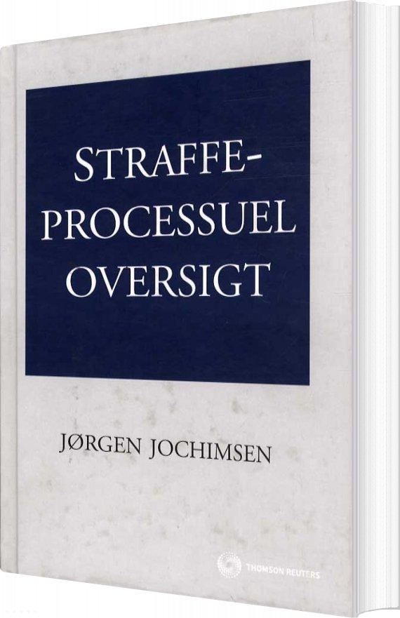 Image of   Straffeprocessuel Oversigt - Jørgen Jochimsen - Bog