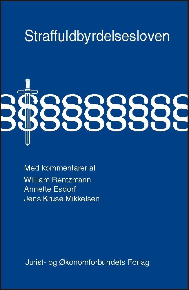 Image of   Straffuldbyrdelsesloven Med Kommentarer - Mikkelsen J - Bog