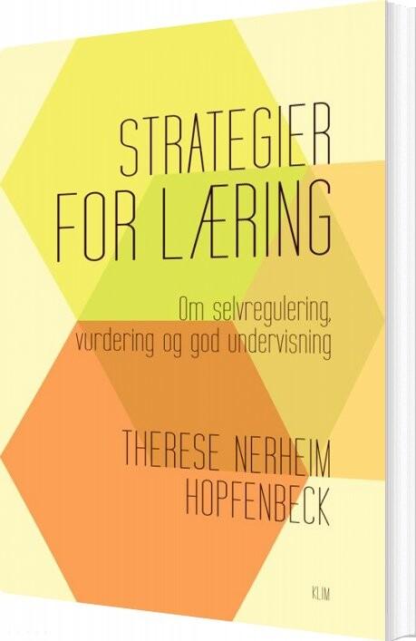 Strategier For Læring - Therese Nerheim Hopfenbeck - Bog