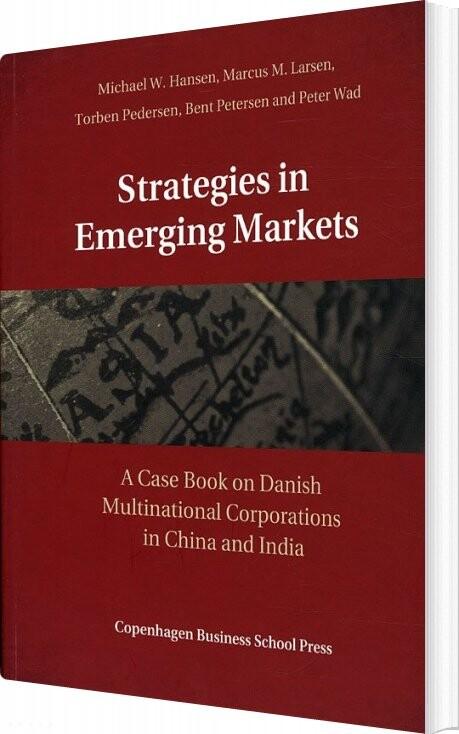 Strategies In Emerging Markets - Bent Petersen - Bog