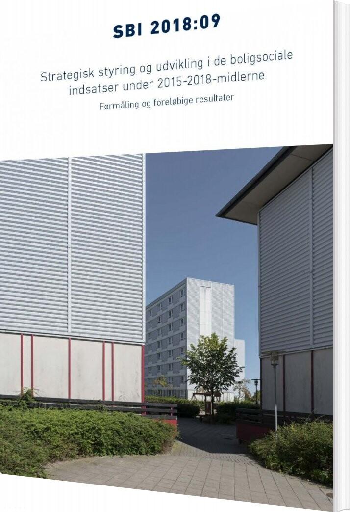 Image of   Strategisk Styring Og Udvikling I De Boligsociale Indsatser Under 2015-2018-midlerne - Rikke Skovgaard Nielsen - Bog