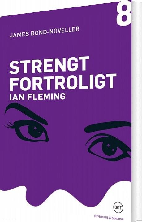 Strengt Fortroligt - Ian Fleming - Bog