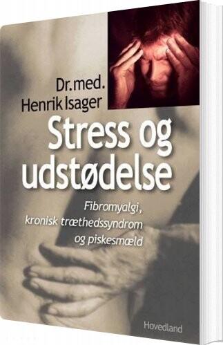 Image of   Stress Og Udstødelse - Henrik Isager - Bog