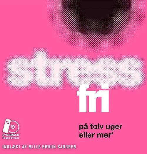 Image of   Stressfri På Tolv Uger Eller Mer - Majken Matzau - Cd Lydbog