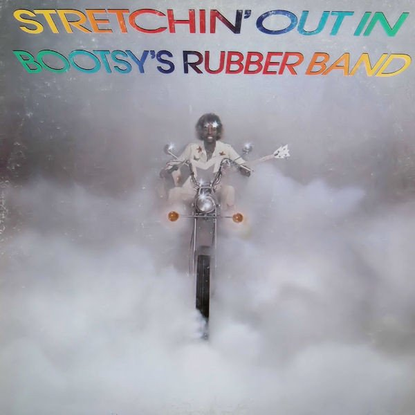 Image of   Bootsys Rubber Band - Stretchin Out In Bootsys Rubber Band - Vinyl / LP