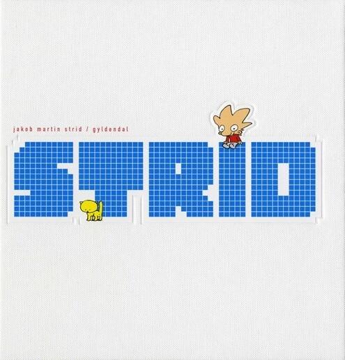 Image of   Strid - Jakob Martin Strid - Tegneserie