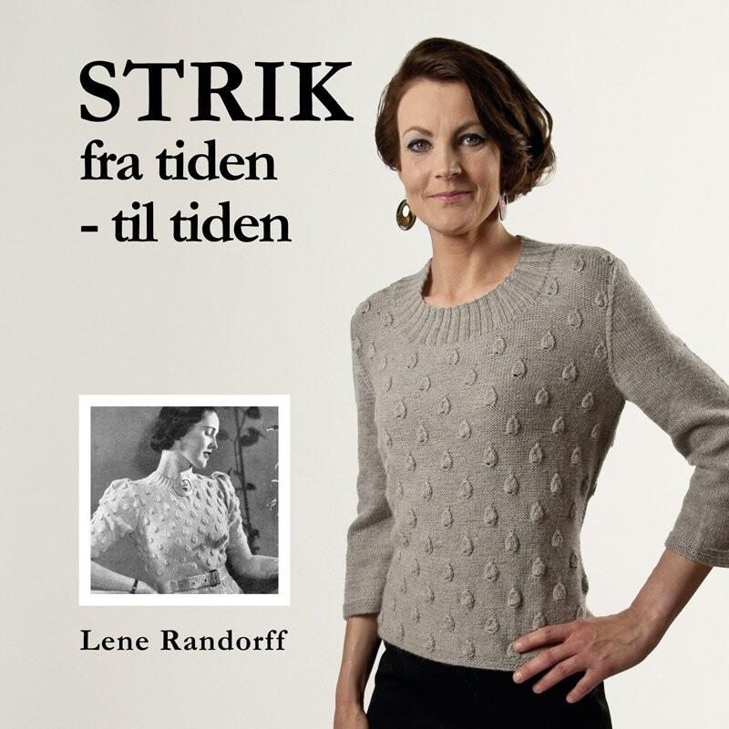 Image of   Strik Fra Tiden - Til Tiden - Lene Randorff - Bog