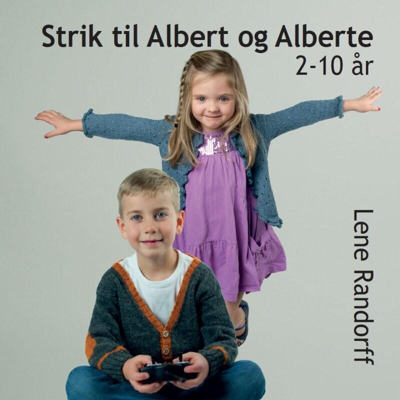 Image of   Strik Til Albert Og Alberte 2-10 år - Lene Randorff - Bog
