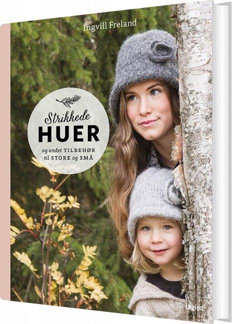 Image of   Strikkede Huer - Ingvill Freland - Bog