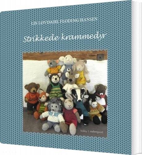 Billede af Strikkede Krammedyr - Lis Løvdahl Floding Hansen - Bog