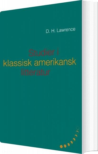 Studier I Klassisk Amerikansk Litteratur (1923) - D. H. Lawrence - Bog