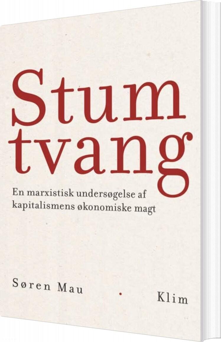 Stum Tvang - Søren Mau - Bog (9788772046518)